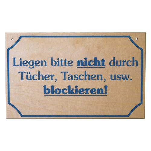 """Hinweisschild """"Liegen nicht.....blockieren"""""""