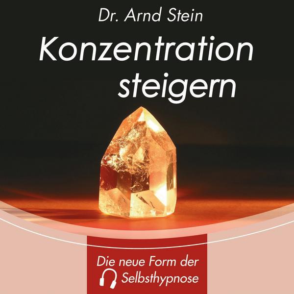 Arnd Stein CD Konzentration steigern